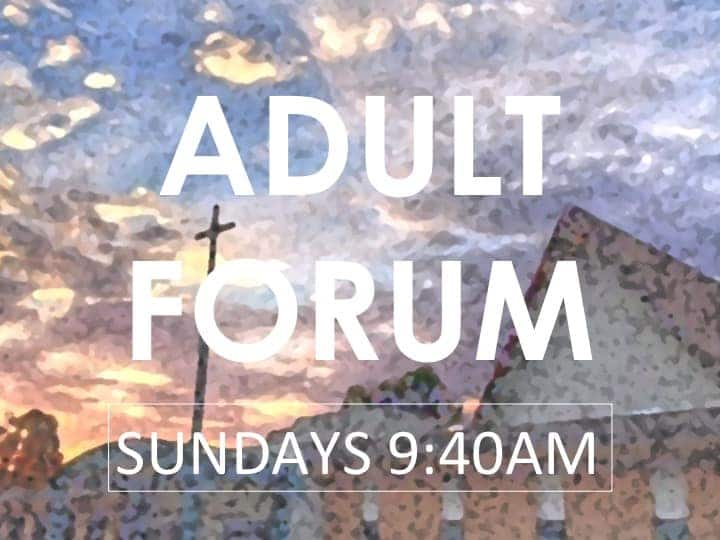 March Adult Forum