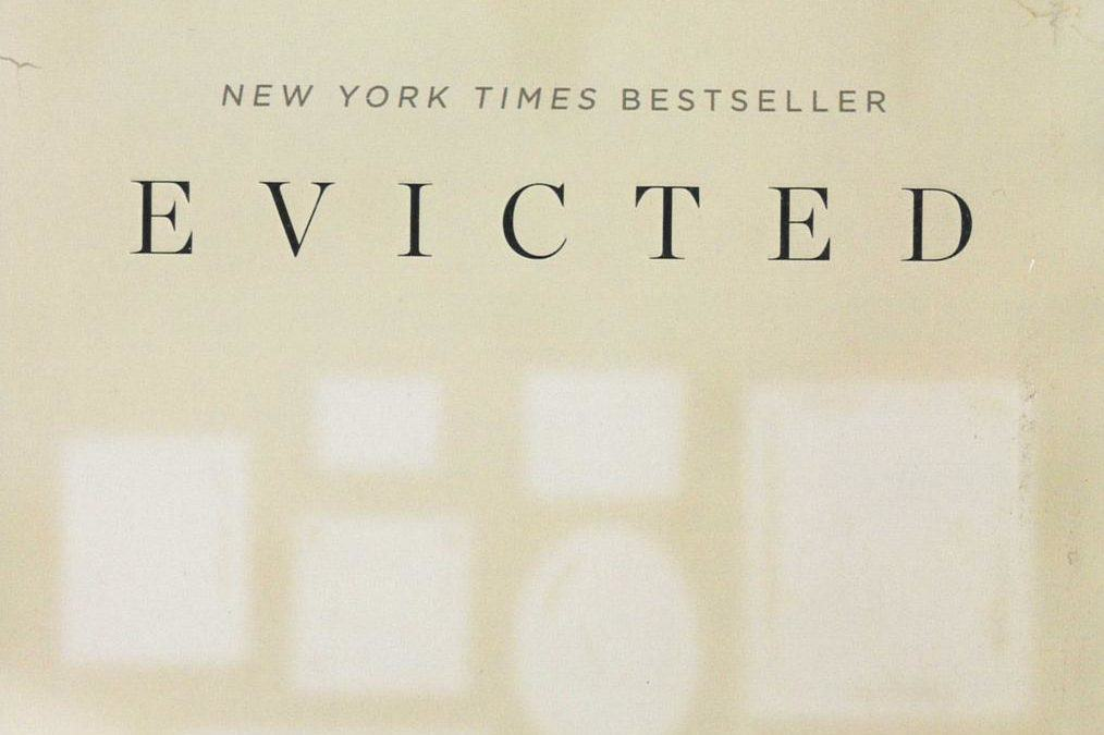 Review –Evicted: Poverty & Profit in the American City