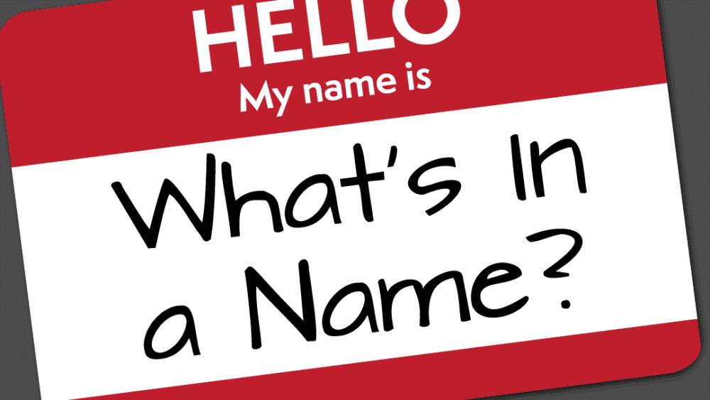 What\'s in a Name?