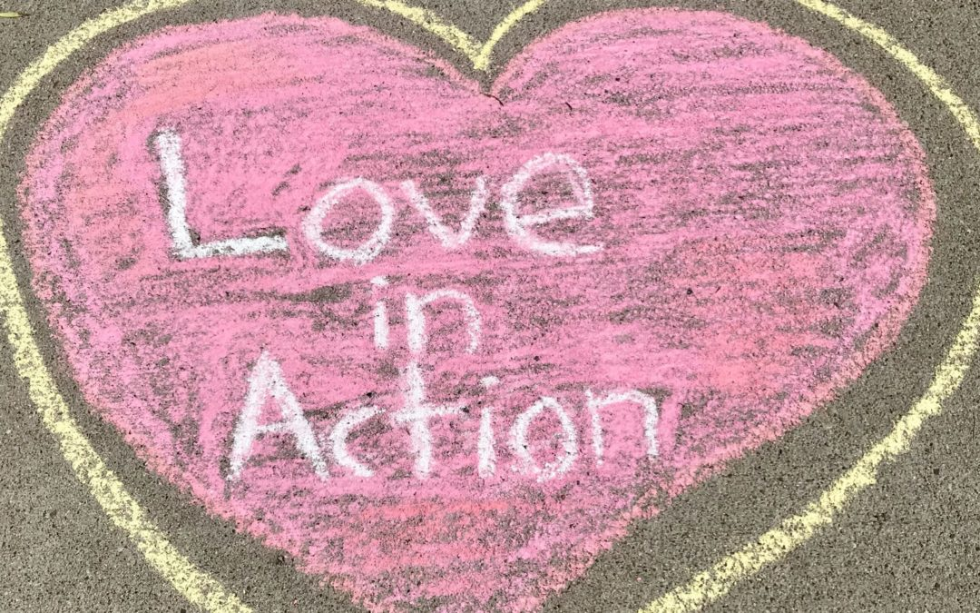 Love in Action Chalk Art Show Today:  Time Change 1-2:30 pm