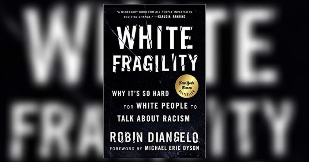 Book Group:  White Fragility by Robin Diangelo