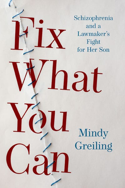 Reading with Ruth Winter Session: Fix What You Can: Schizophrenia and a Lawmaker's Fight for Her Son by Mindy Greiling