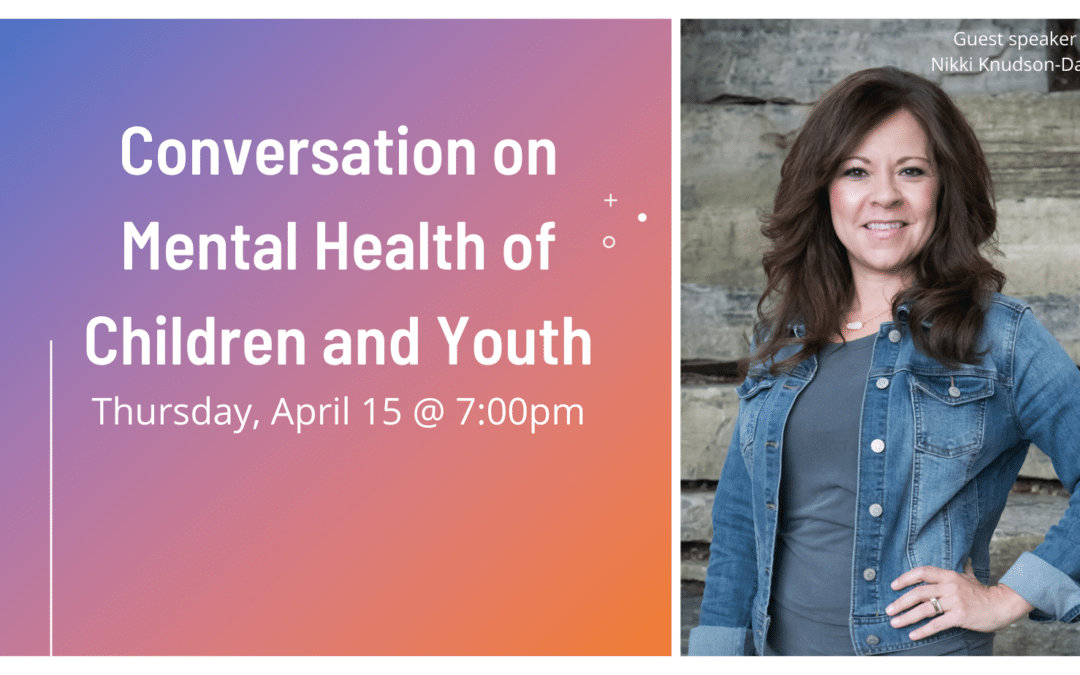 Conversation on Mental Health of Children and Youth